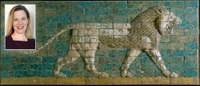 Clare Fitzgerald and Reconstructed panel of bricks with a striding lion Neo-Babylonian Period; Ishtar Gate Processional Way