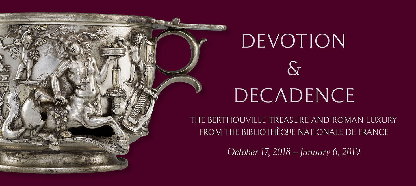 The Berthouville Treasure and Roman Luxury. exhibit open now.