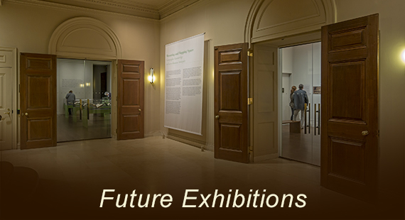 Future Exhibitions
