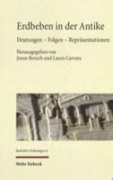 Erdbeben in der Antike: Deutungen - Folgen - Repräsentationen. Herausgegeben von Jonas Borsch und Laura Carrara. Tübingen: Mohr Siebeck, 2016. Small Collection: QE536 .E73 2016.