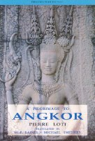 A pilgrimage to Angkor. Pierre Loti (Julien Viaud), based on a translation by W.P. Baines. Chiang Mai: Silkworm Books, 1999, c1996. Small Collection: DS554.98.A5 L6713 1999.