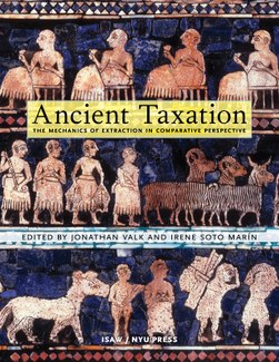 Cover of Ancient Taxation, edited by Jonathan Valk and Irene Soto Marín