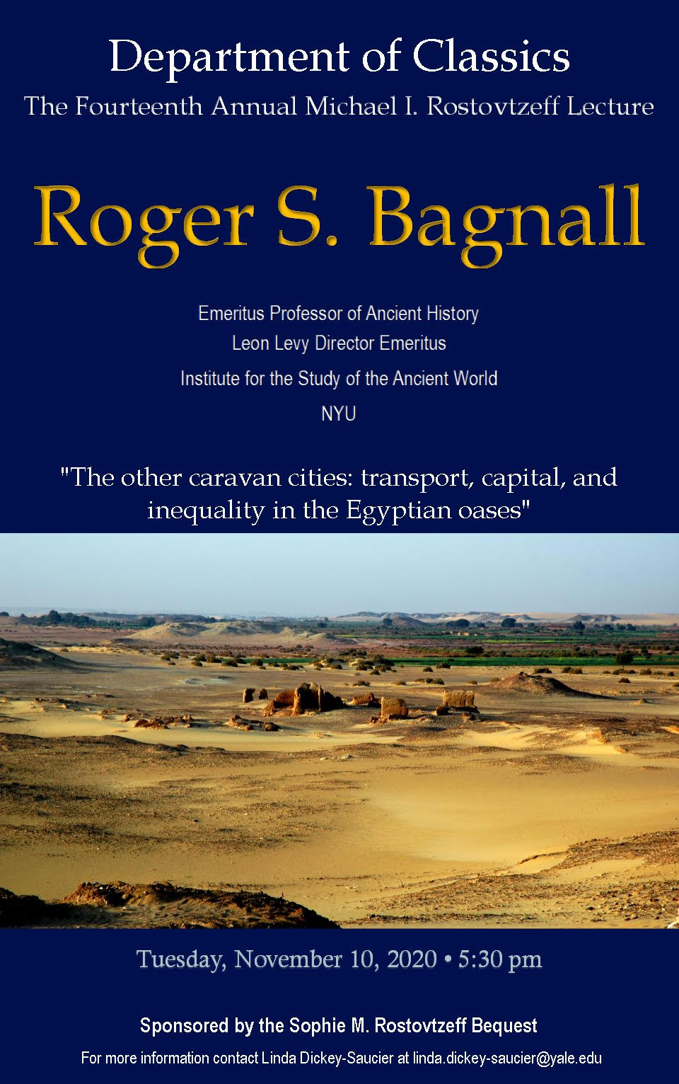 Roger Bagnall to give Fourteenth Annual Michael I. Rostovtzeff Lecture at Yale University