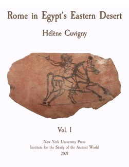 Cover of Rome in Egypt's Eastern Desert, vol. 1, by Hélène Cuvigny