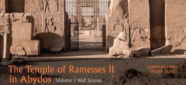 "Now Available: ""The Temple of Ramesses II in Abydos"" by ISAW Researchers"