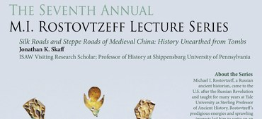 The 7th Annual Rostovtzeff Lecture Series, presented by VRS Jonathan Skaff