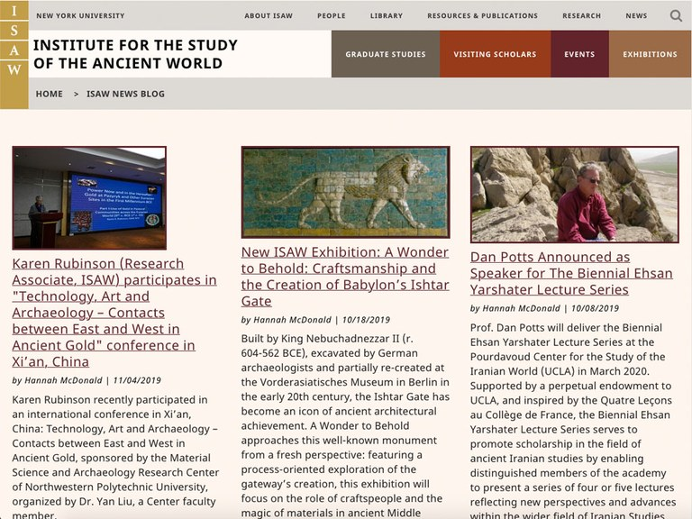 Screen capture of the ISAW News Blog page, showing its top-level navigation header and three article summaries, each in its own column, topped by an image (one of a person teaching in front of a class, one of a glazed brick lion from Babyon, and one of a man sitting in front of a rocky cliff).