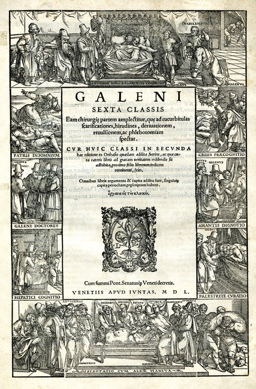 Title page from Galeni sexta classis eam chirurgie partem amplectitur, que ad cucurbitulas scarificationes, hirudines, deriuationem, reuulsionem, ac phlebotomiam spectat (Venice, 1550).