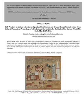 Page cover: Cult Practices in Ancient Literatures: Egyptian, Near Eastern and Graeco-Roman Narratives in a Cross-Cultural Perspective. Proceedings of a Workshop at the Institute for the Study of the Ancient World by Franziska Naether