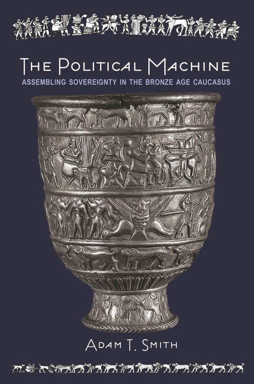 Cover of the book, which displays the title and author's name. It features a prominent photo of a footed metal cup, featuring horizontal bands of figural decoration in relief.